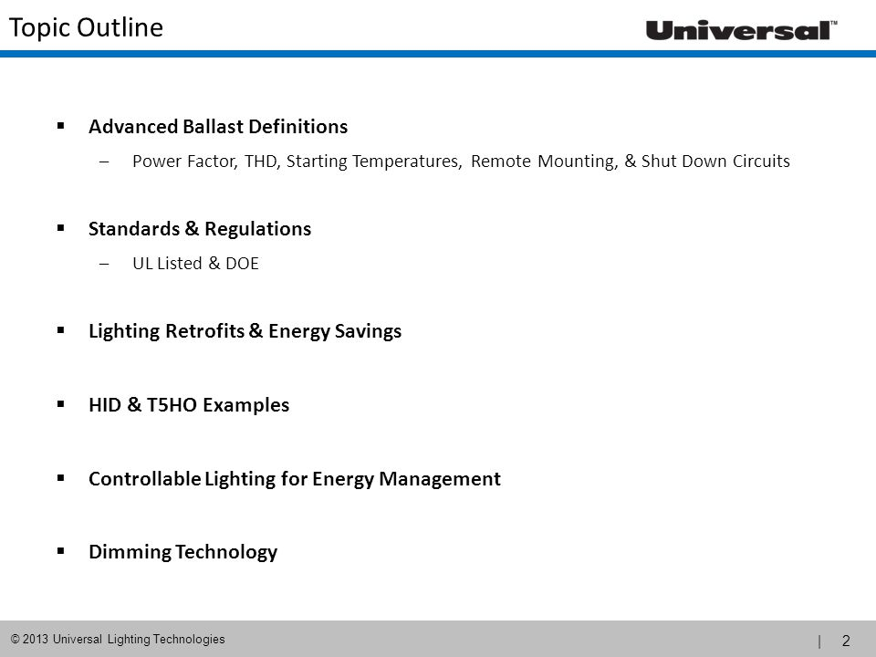 Topic Outline Advanced Ballast Definitions Standards & Regulations
