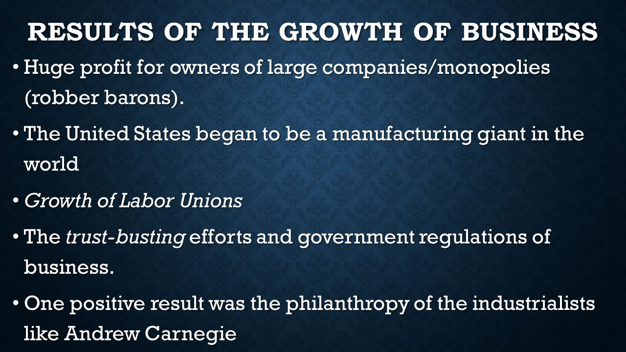 Results of the Growth of Business