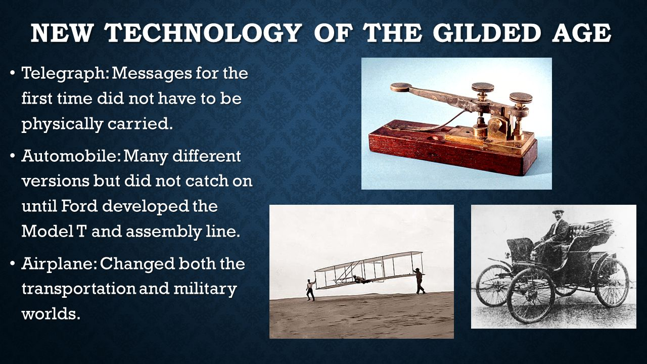 New Technology of the Gilded Age
