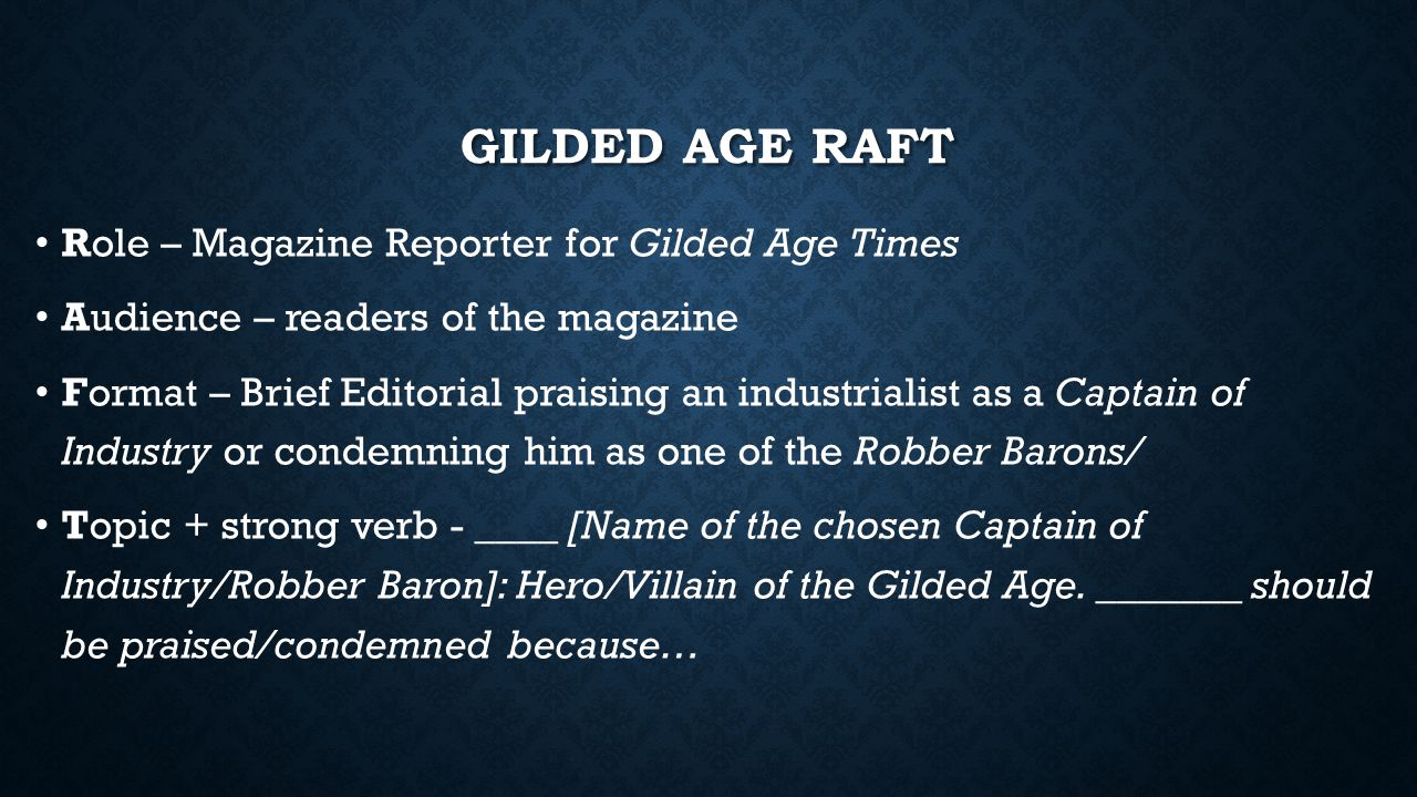 Gilded Age Raft Role – Magazine Reporter for Gilded Age Times