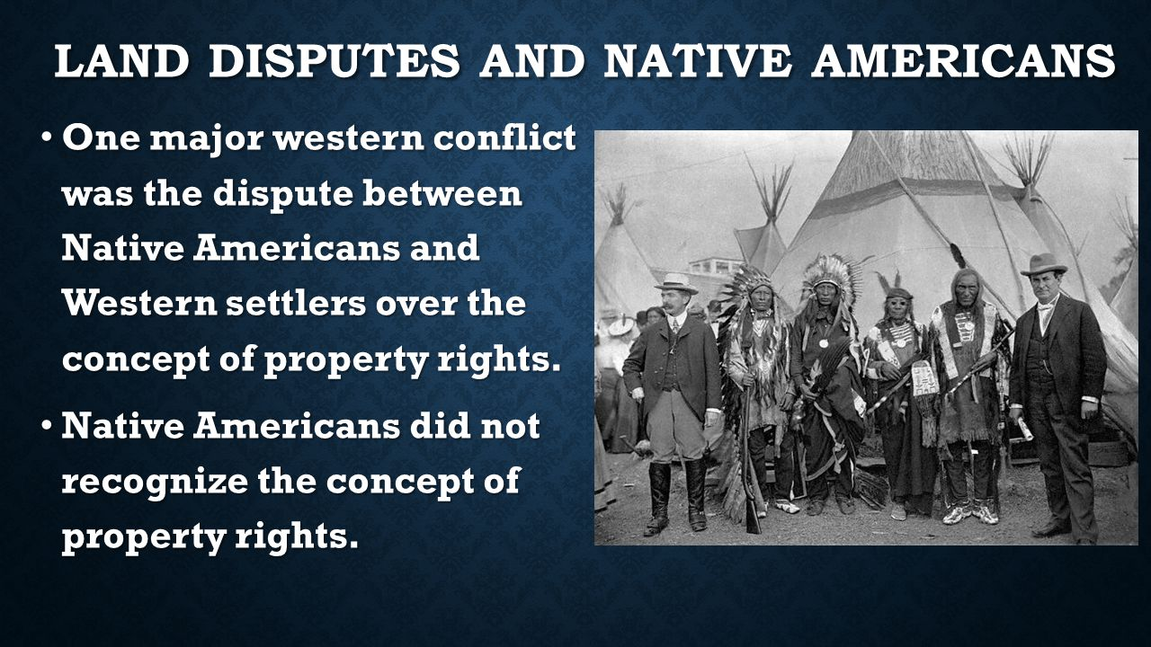 Land Disputes and Native Americans