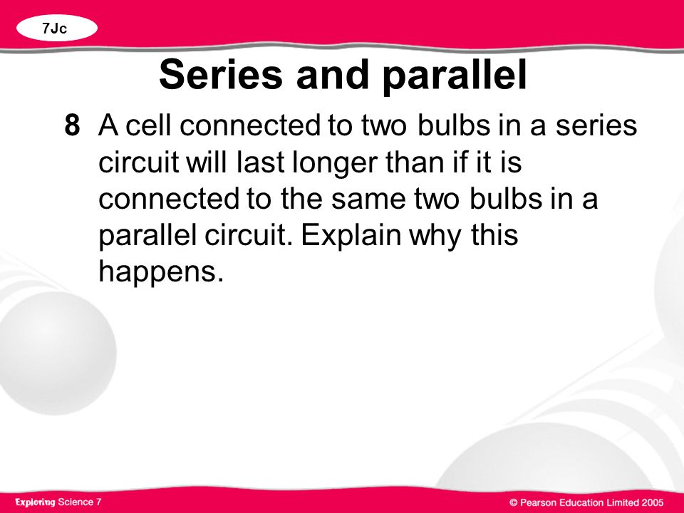 7Jc Series and parallel.