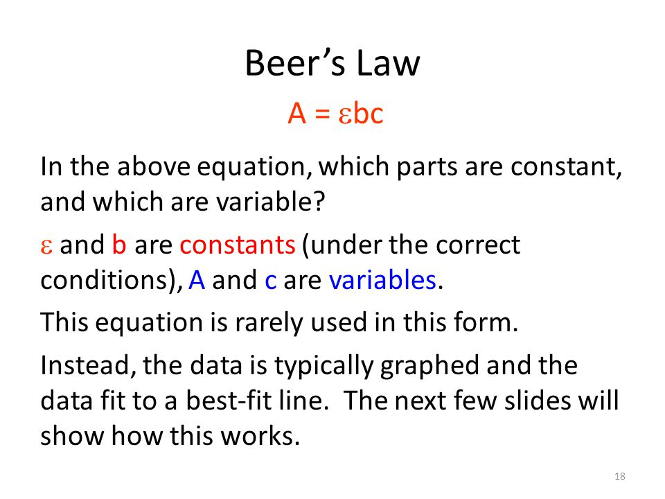 Beer's Law A = ebc.