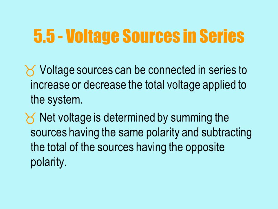 5.5 - Voltage Sources in Series