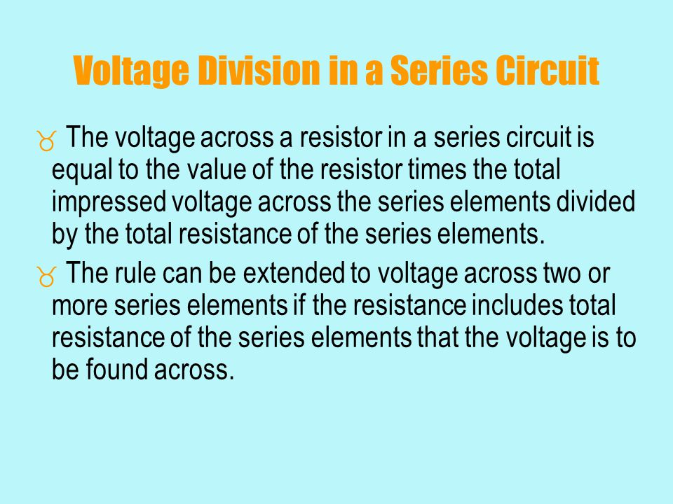 Voltage Division in a Series Circuit