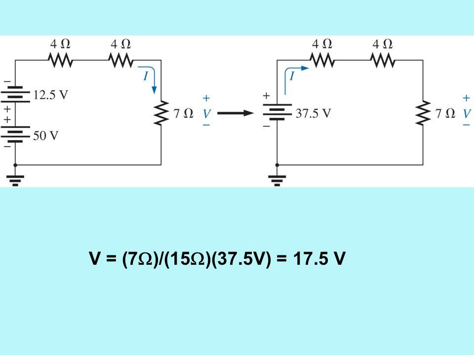 V = (7)/(15)(37.5V) = 17.5 V