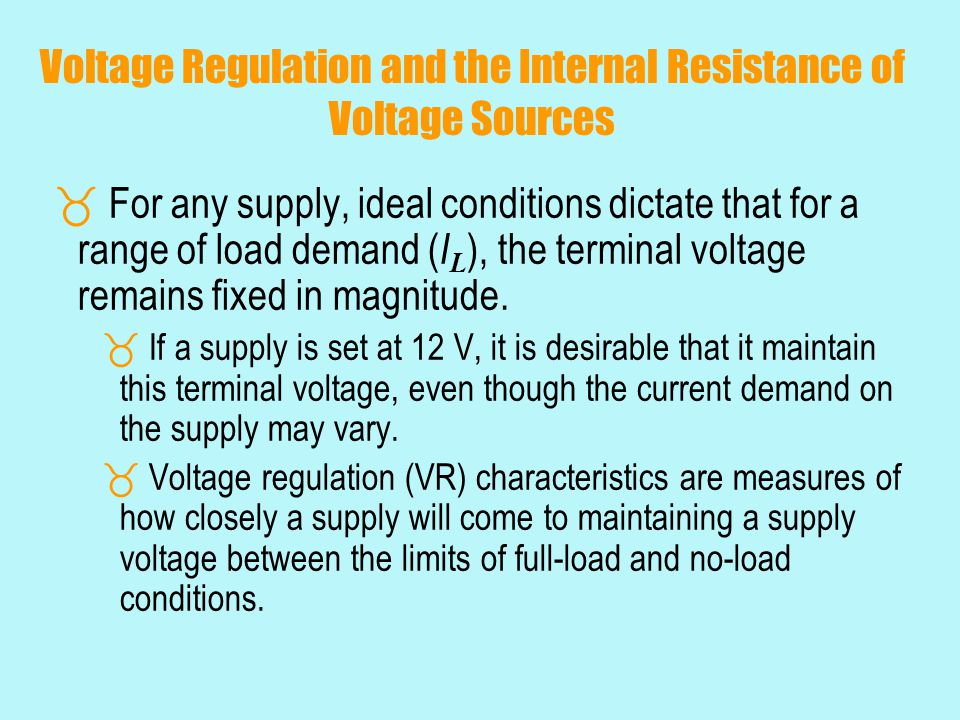 Voltage Regulation and the Internal Resistance of Voltage Sources