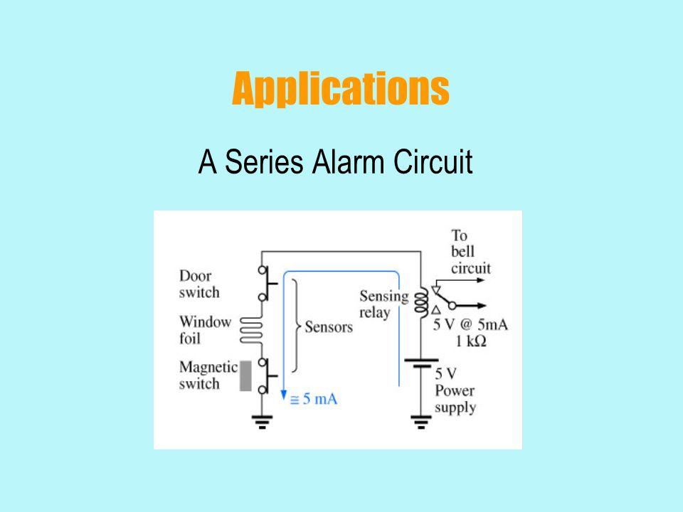 Applications A Series Alarm Circuit 25