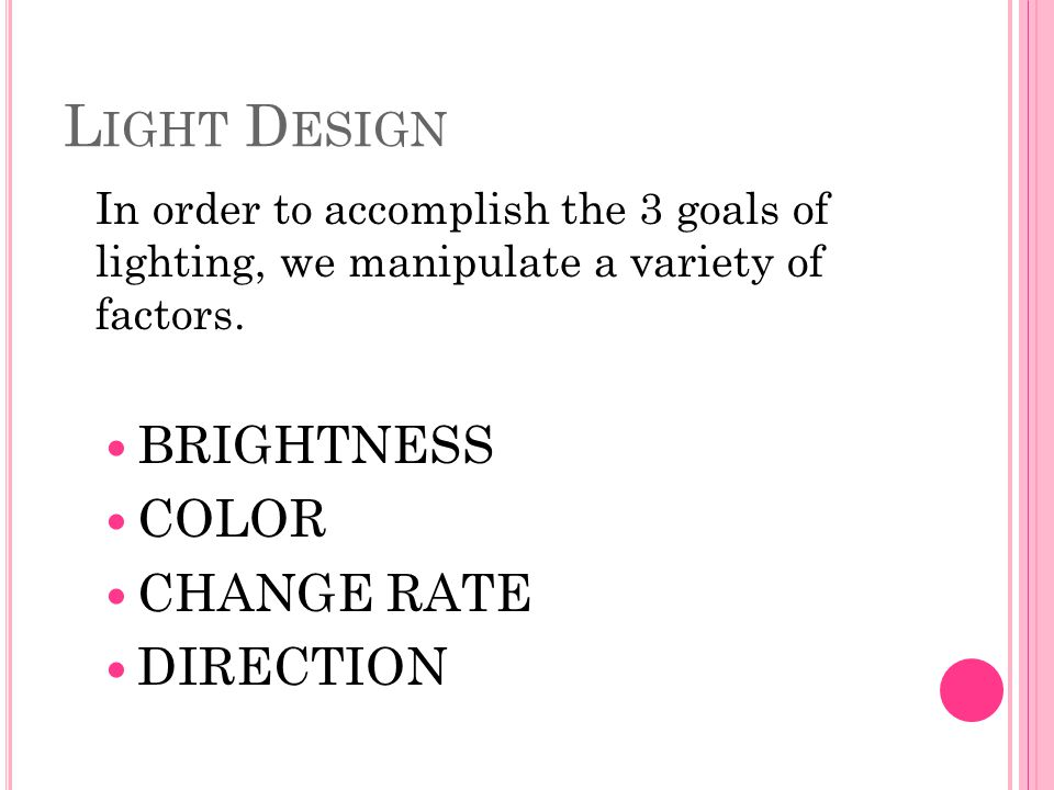 Light Design BRIGHTNESS COLOR CHANGE RATE DIRECTION