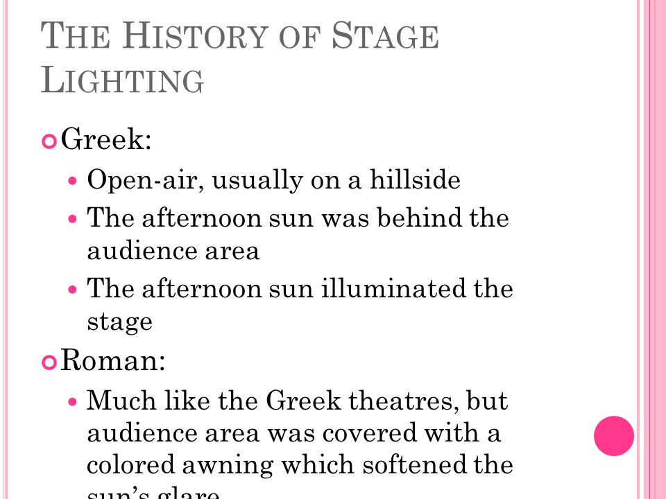 The History of Stage Lighting