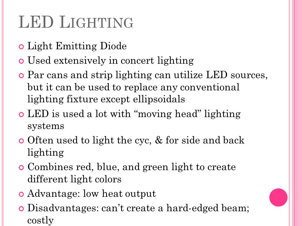 LED Lighting Light Emitting Diode Used extensively in concert lighting