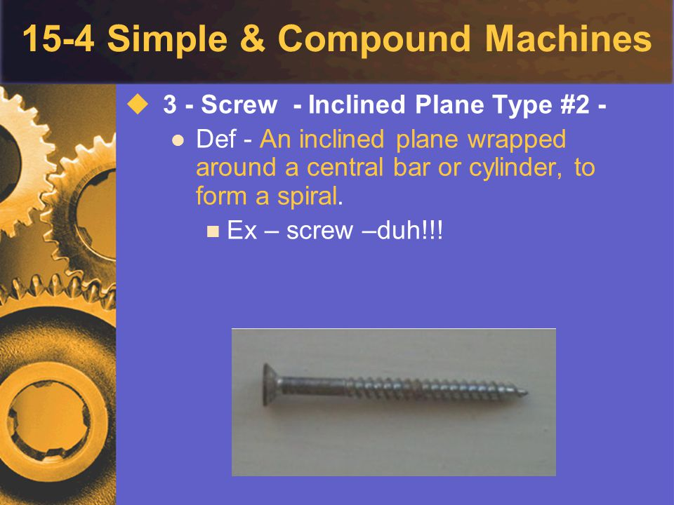 15-4 Simple & Compound Machines