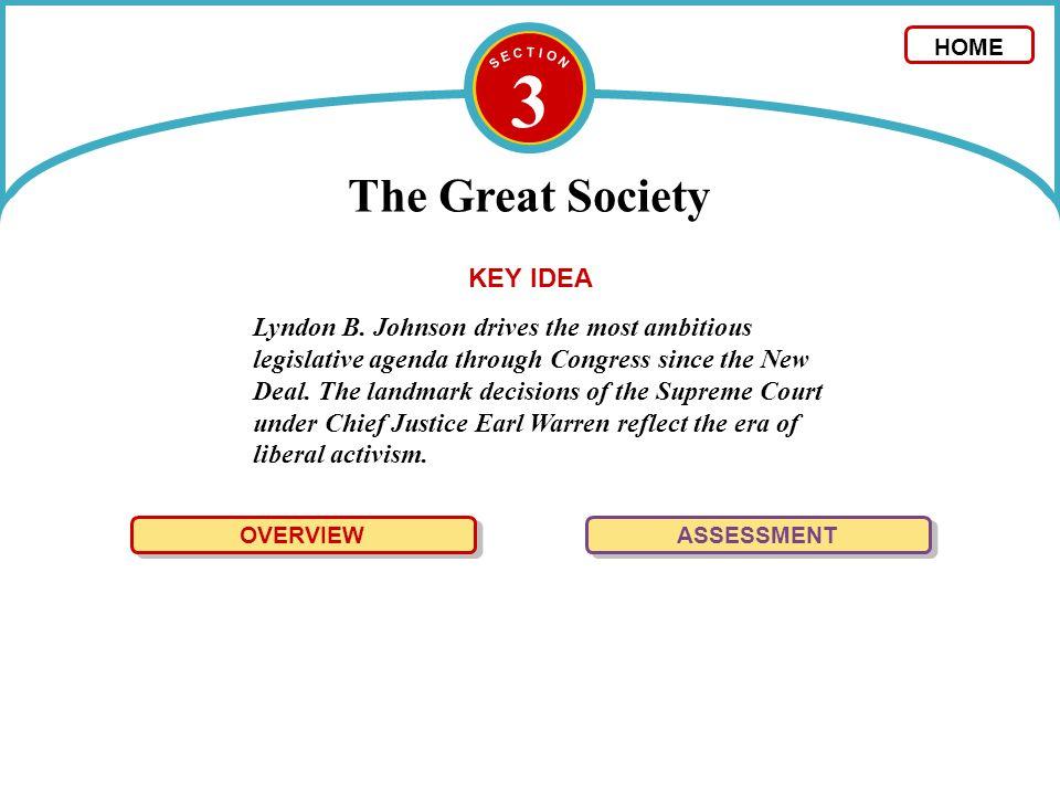 3 The Great Society KEY IDEA