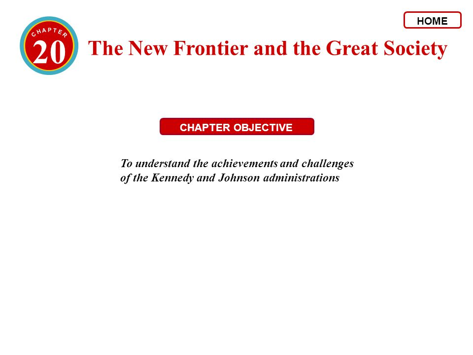 20 The New Frontier and the Great Society