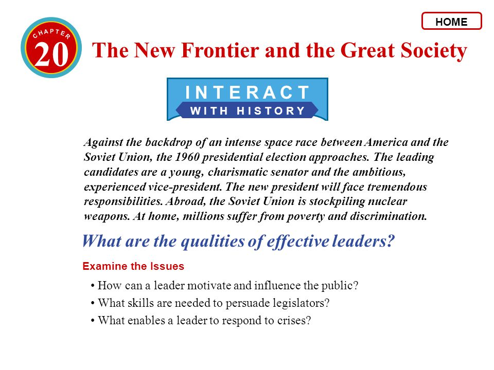 20 The New Frontier and the Great Society I N T E R A C T