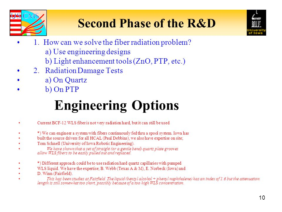 Engineering Options Second Phase of the R&D