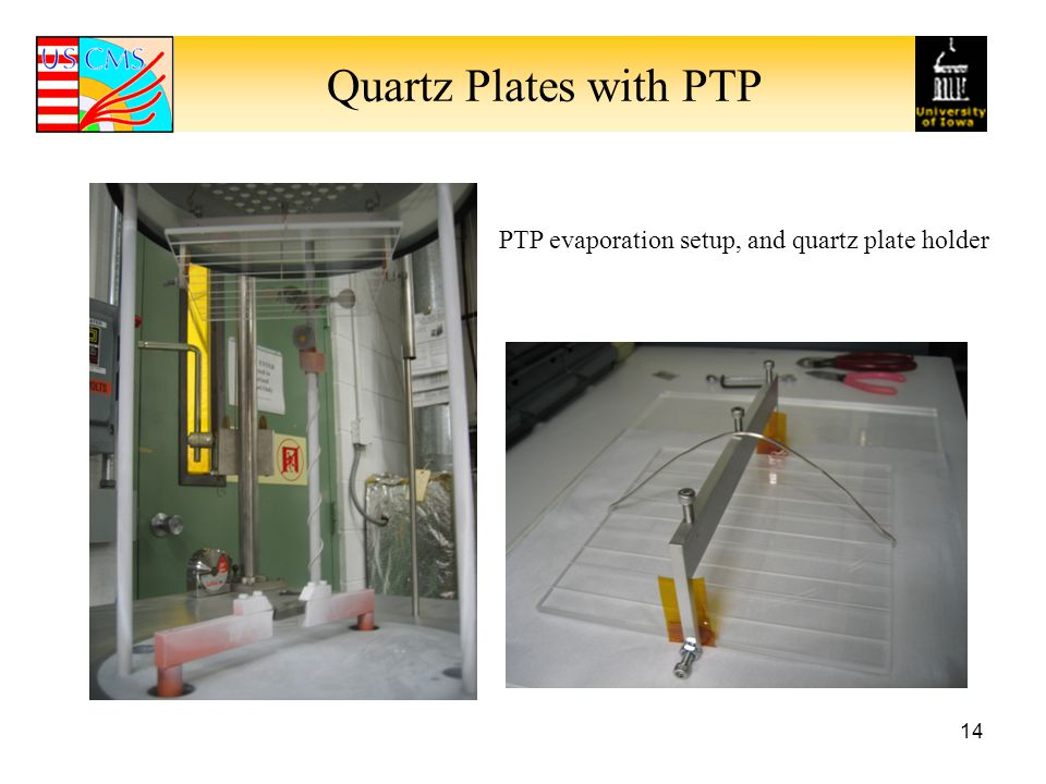 Quartz Plates with PTP PTP evaporation setup, and quartz plate holder