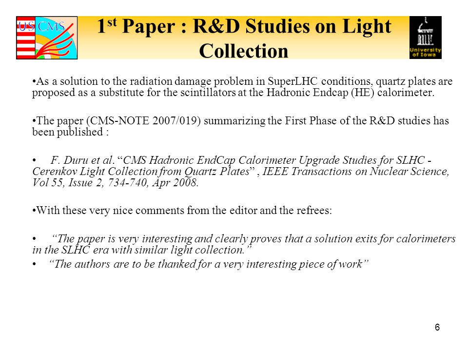 1st Paper : R&D Studies on Light Collection