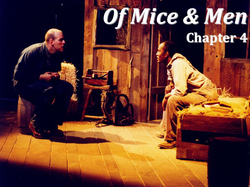 Of Mice & Men Chapter 4