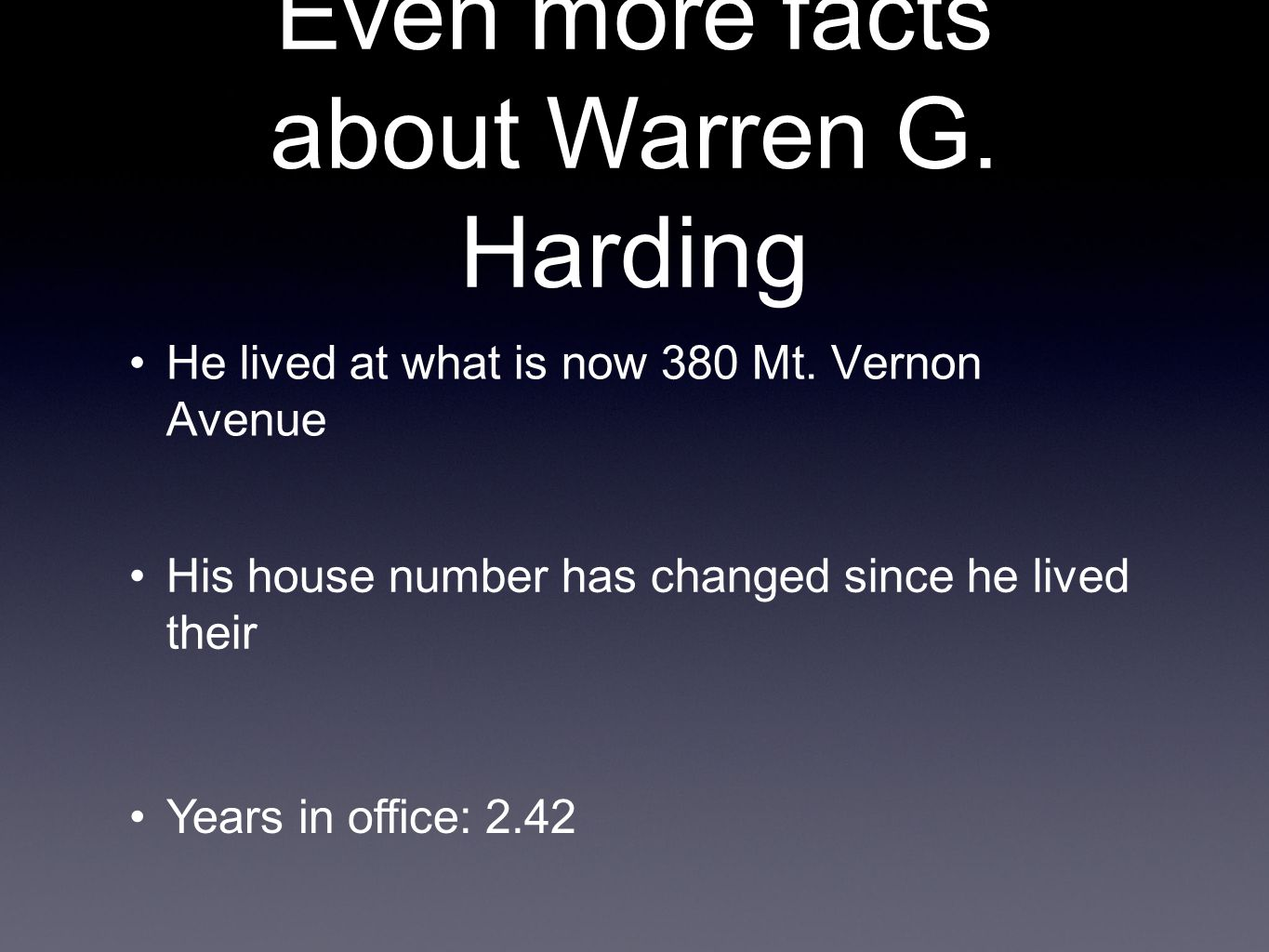 Even more facts about Warren G. Harding