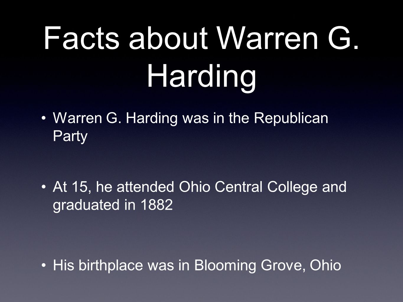 Facts about Warren G. Harding