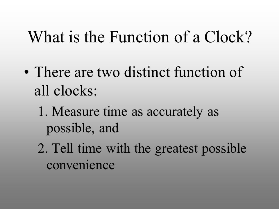 What is the Function of a Clock