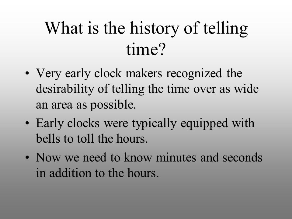 What is the history of telling time