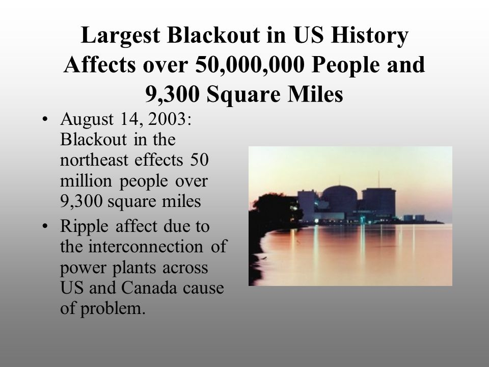 Largest Blackout in US History Affects over 50,000,000 People and 9,300 Square Miles