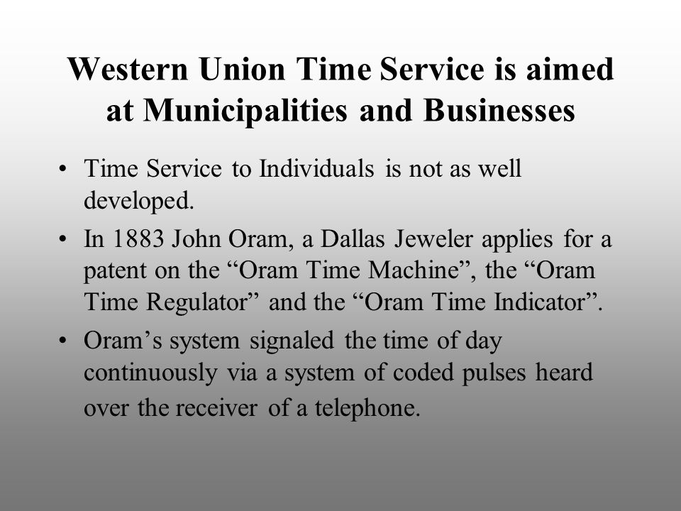 Western Union Time Service is aimed at Municipalities and Businesses