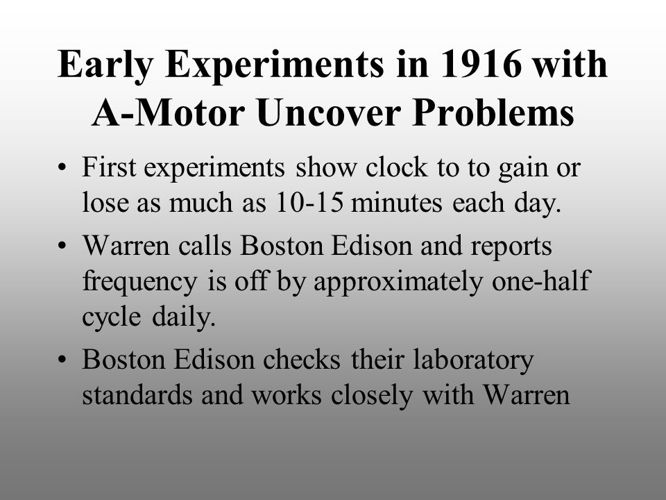 Early Experiments in 1916 with A-Motor Uncover Problems