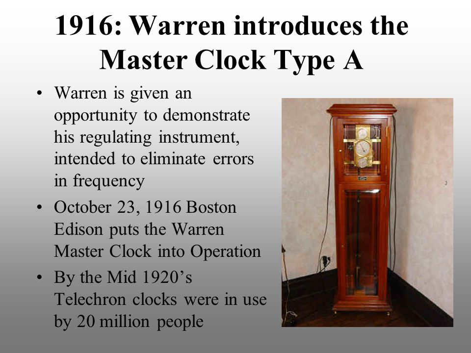 1916: Warren introduces the Master Clock Type A