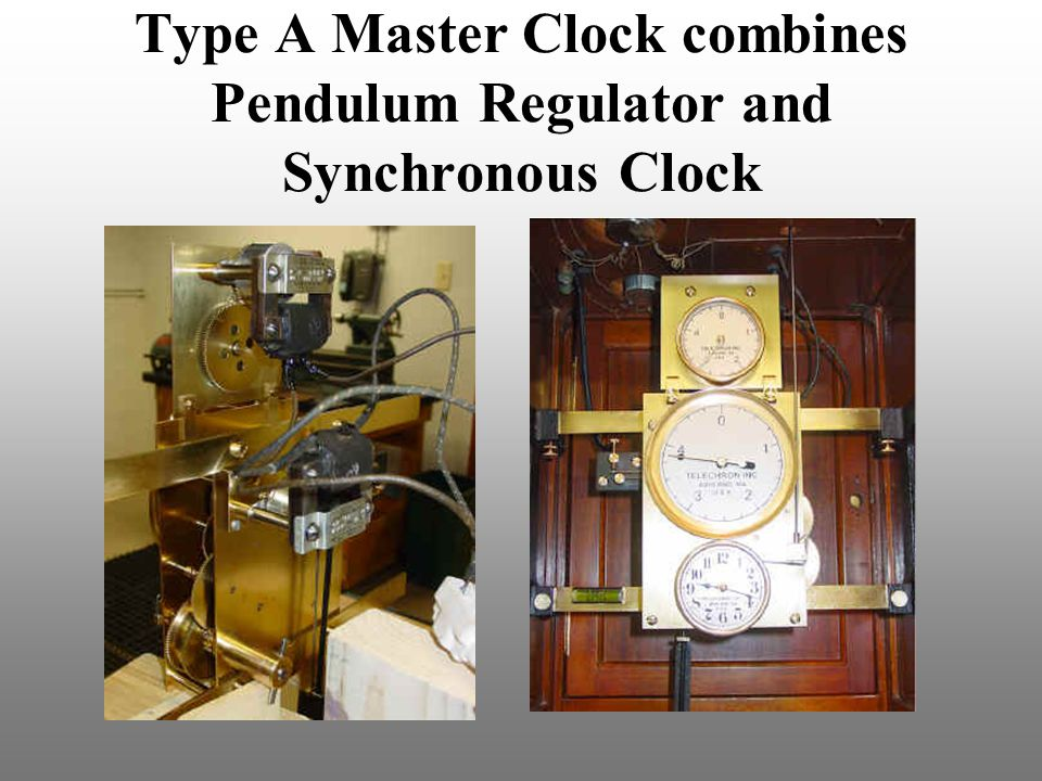 Type A Master Clock combines Pendulum Regulator and Synchronous Clock