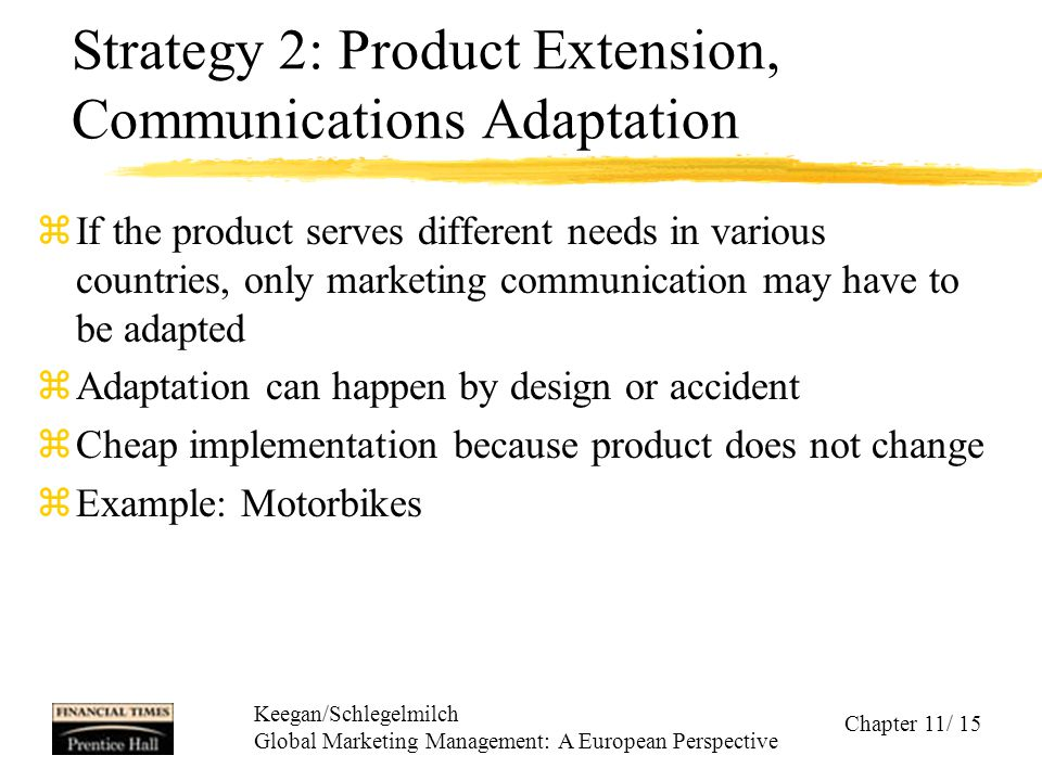 Strategy 2: Product Extension, Communications Adaptation