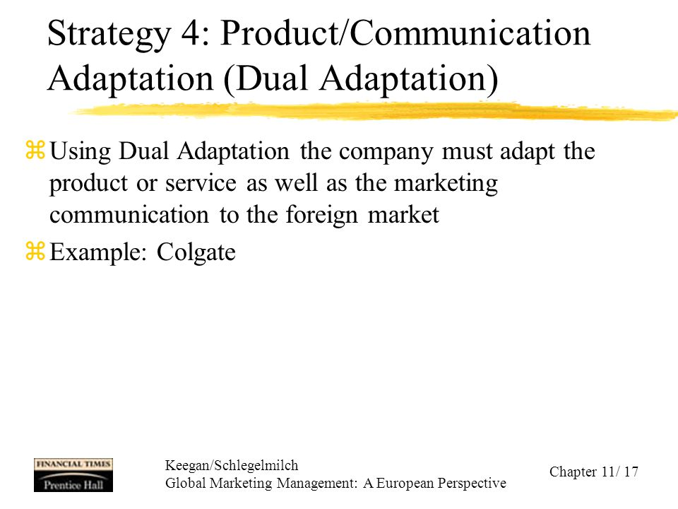Strategy 4: Product/Communication Adaptation (Dual Adaptation)