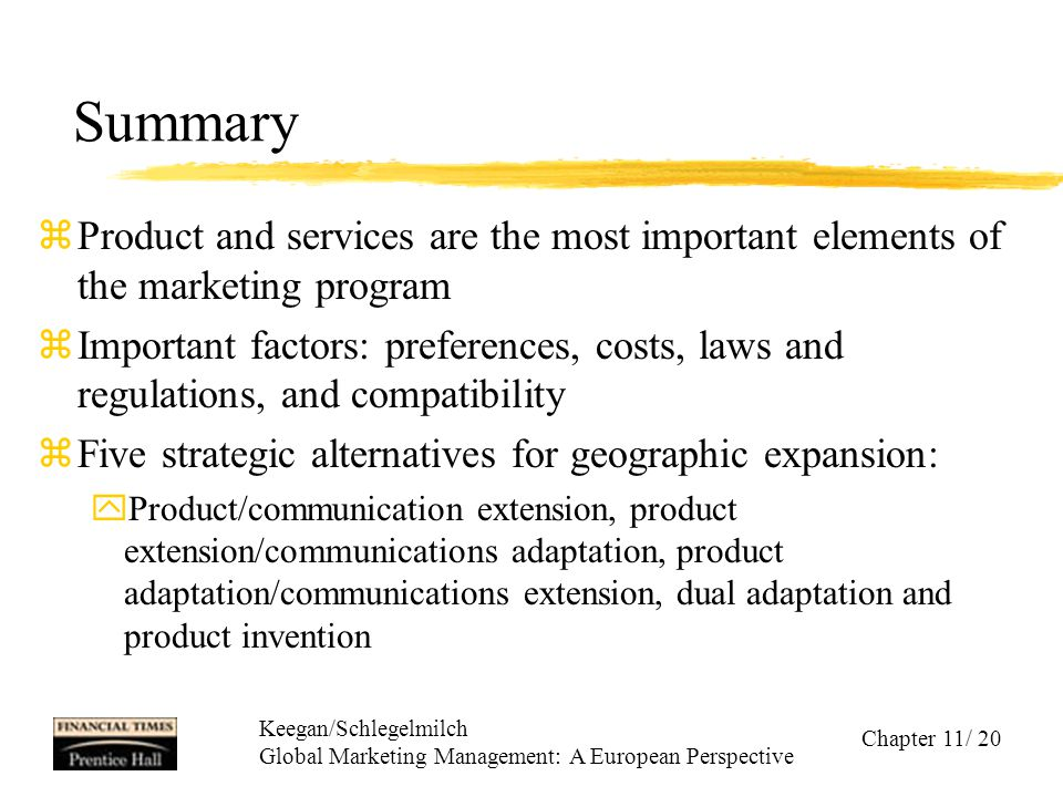 Summary Product and services are the most important elements of the marketing program.