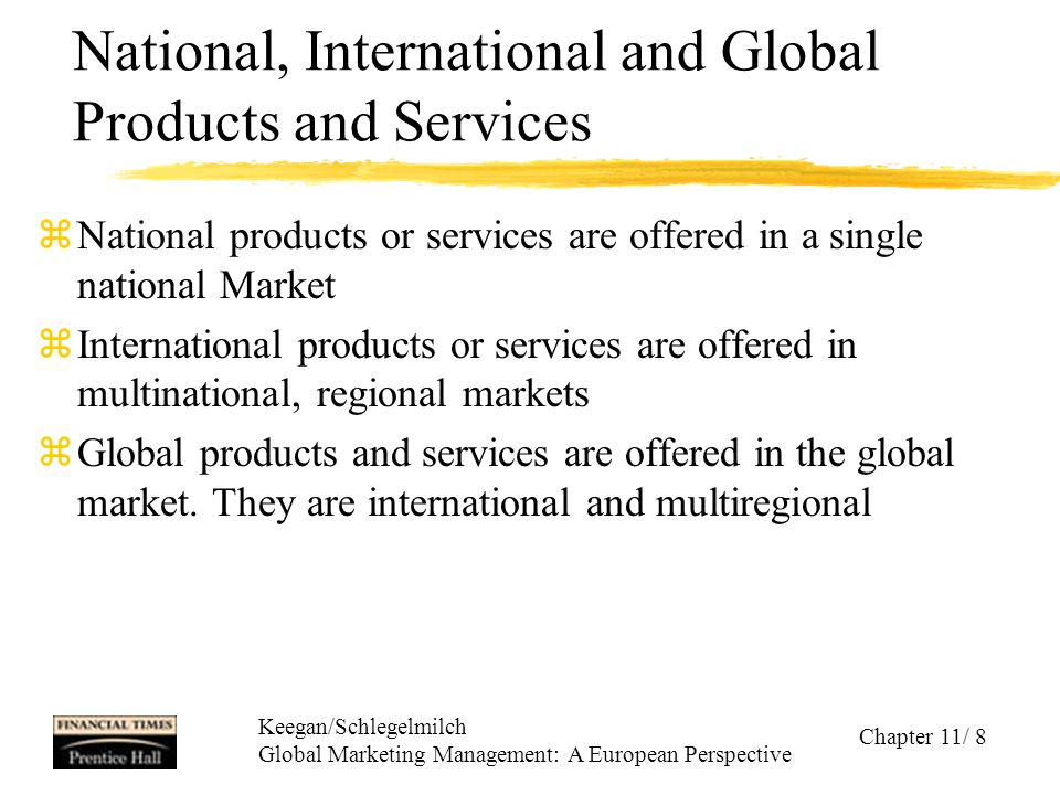 National, International and Global Products and Services