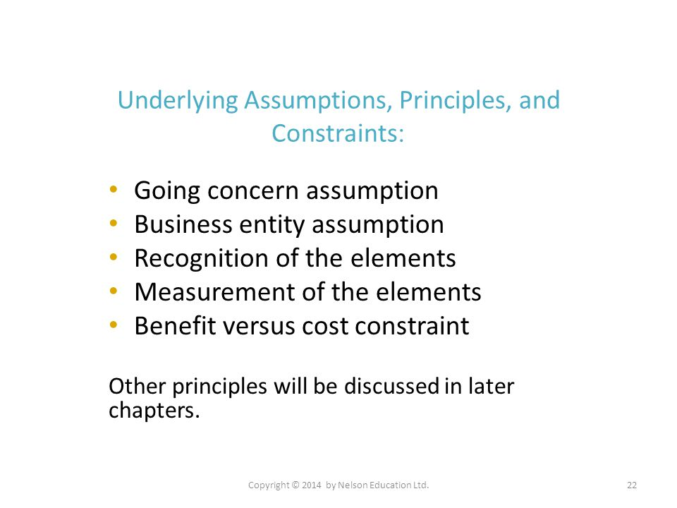 Underlying Assumptions, Principles, and Constraints: