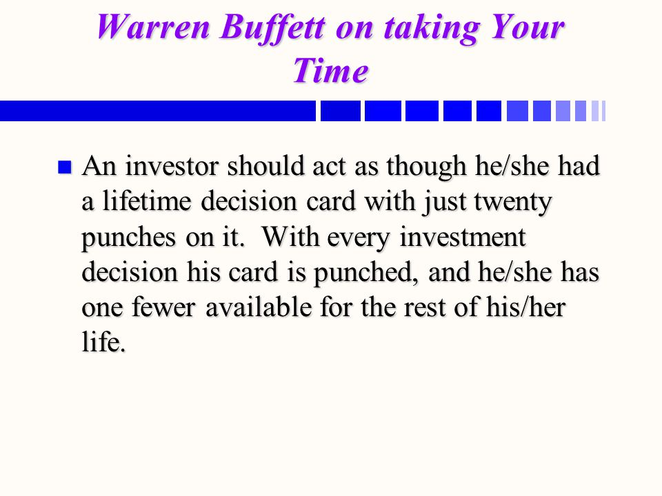Warren Buffett on taking Your Time