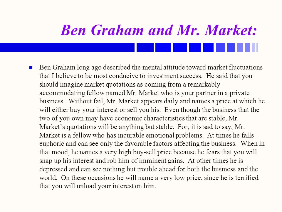 Ben Graham and Mr. Market: