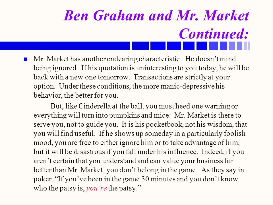 Ben Graham and Mr. Market Continued: