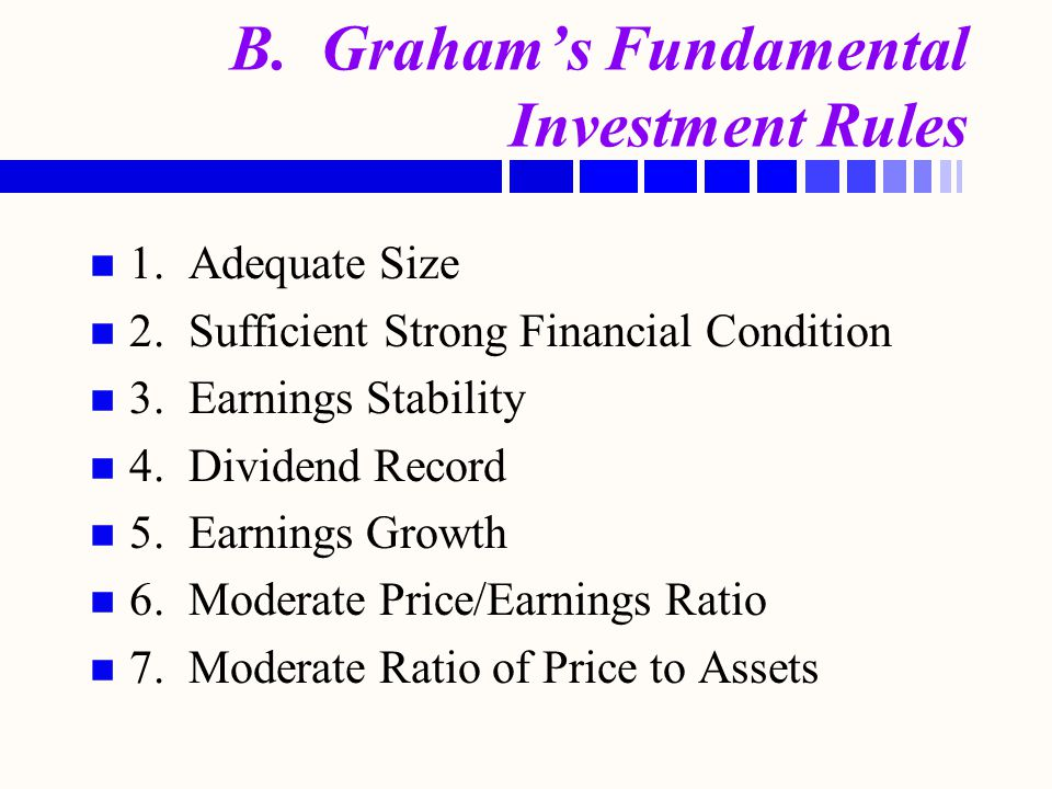 B. Graham's Fundamental Investment Rules