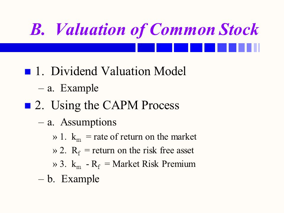 B. Valuation of Common Stock