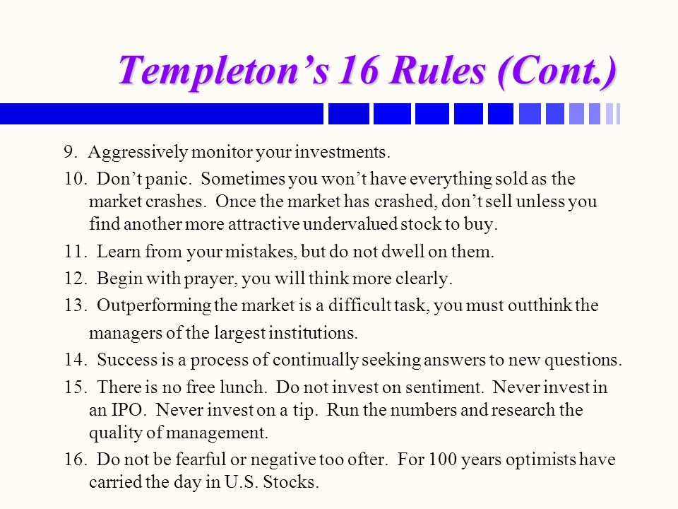 Templeton's 16 Rules (Cont.)