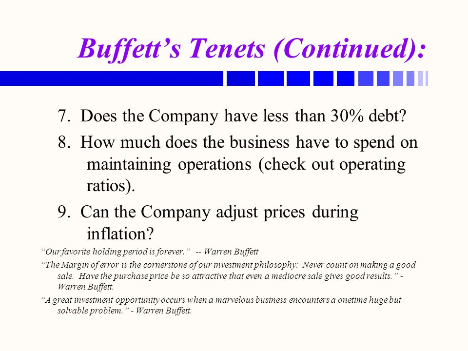 Buffett's Tenets (Continued):