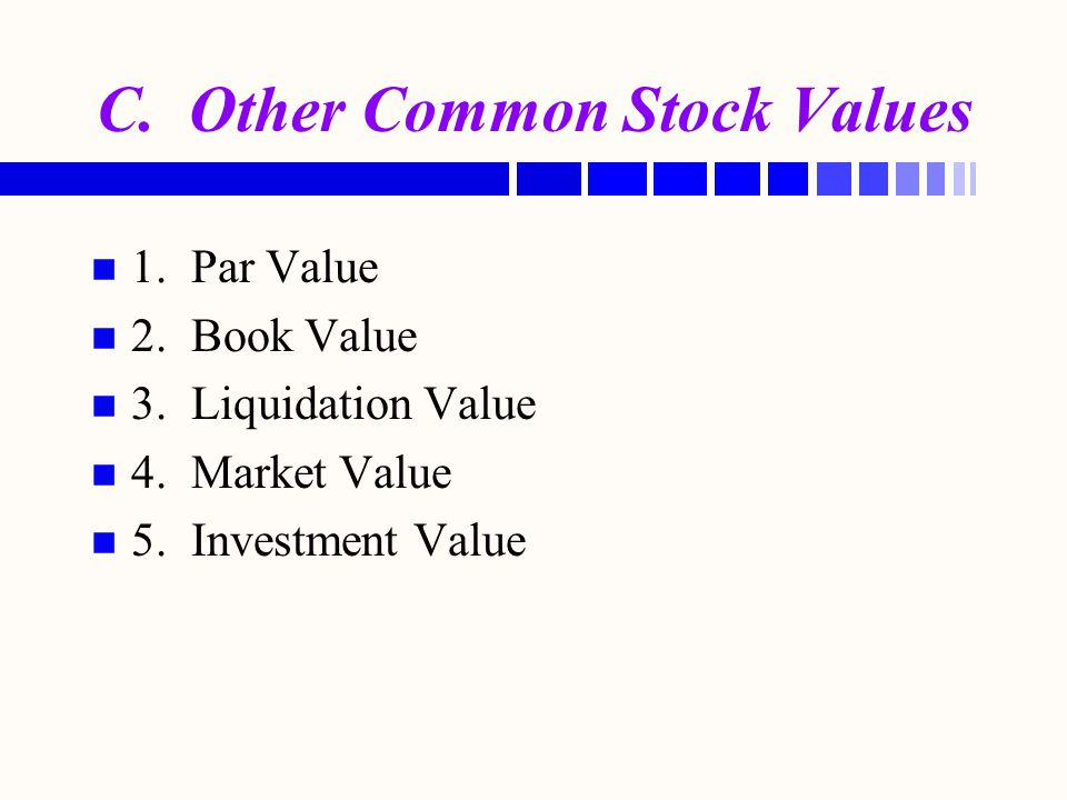 C. Other Common Stock Values