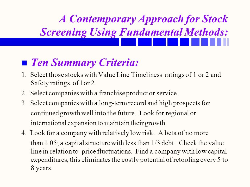 A Contemporary Approach for Stock Screening Using Fundamental Methods: