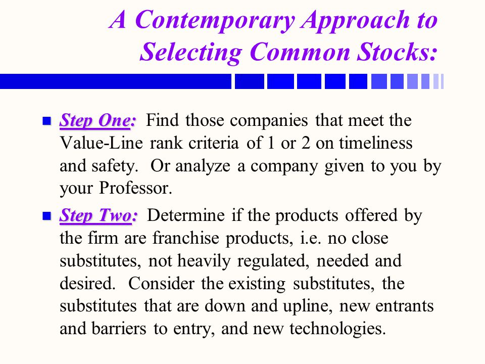 A Contemporary Approach to Selecting Common Stocks: