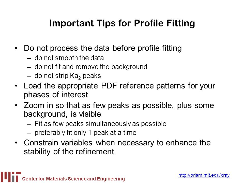 Important Tips for Profile Fitting