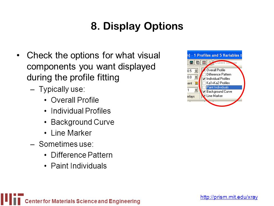 8. Display Options Check the options for what visual components you want displayed during the profile fitting.