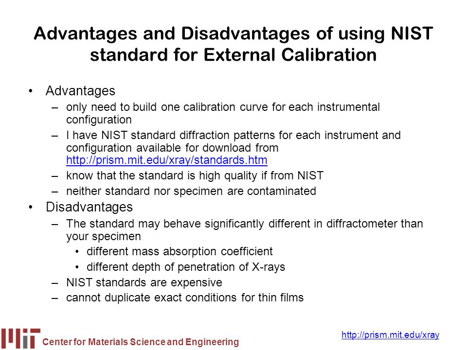 Advantages and Disadvantages of using NIST standard for External Calibration